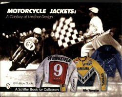 画像1: Motorcycle Jackets A Century of Leather Design