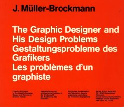 画像1: J.Muller-Brockmann The Graphic Designer and His Design Problems